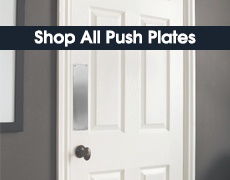 Kicking Plates - Shop All Push Plates